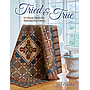 B1541, Tried and True, 13 classic quilts for reproduction fabrics